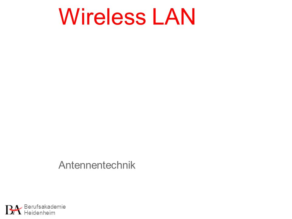 Berufsakademie Heidenheim Wireless LAN Antennentechnik