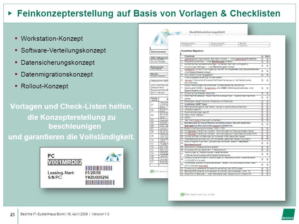 Bechtle IT-Systemhaus Bonn | 16. April 2008 | Version 1.0 Feinkonzepterstellung auf Basis von Vorlagen & Checklisten 23 Vorlagen und Check-Listen helf