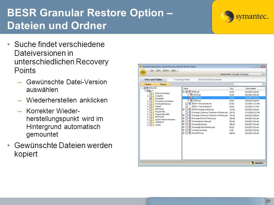 59 BESR Granular Restore Option – Dateien und Ordner Suche findet verschiedene Dateiversionen in unterschiedlichen Recovery Points –Gewünschte Datei-V