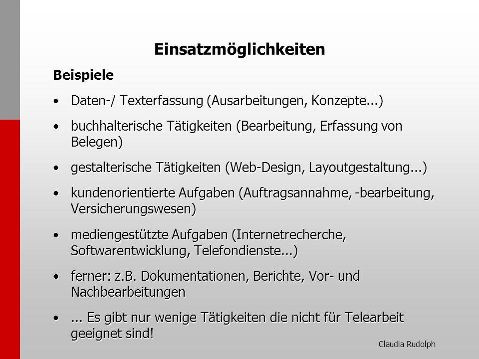 Claudia Rudolph Einsatzmöglichkeiten Beispiele Daten-/ Texterfassung (Ausarbeitungen, Konzepte...)Daten-/ Texterfassung (Ausarbeitungen, Konzepte...)
