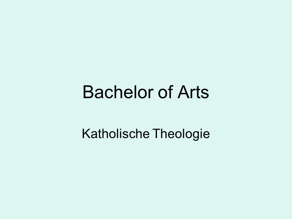 Bachelor of Arts Katholische Theologie