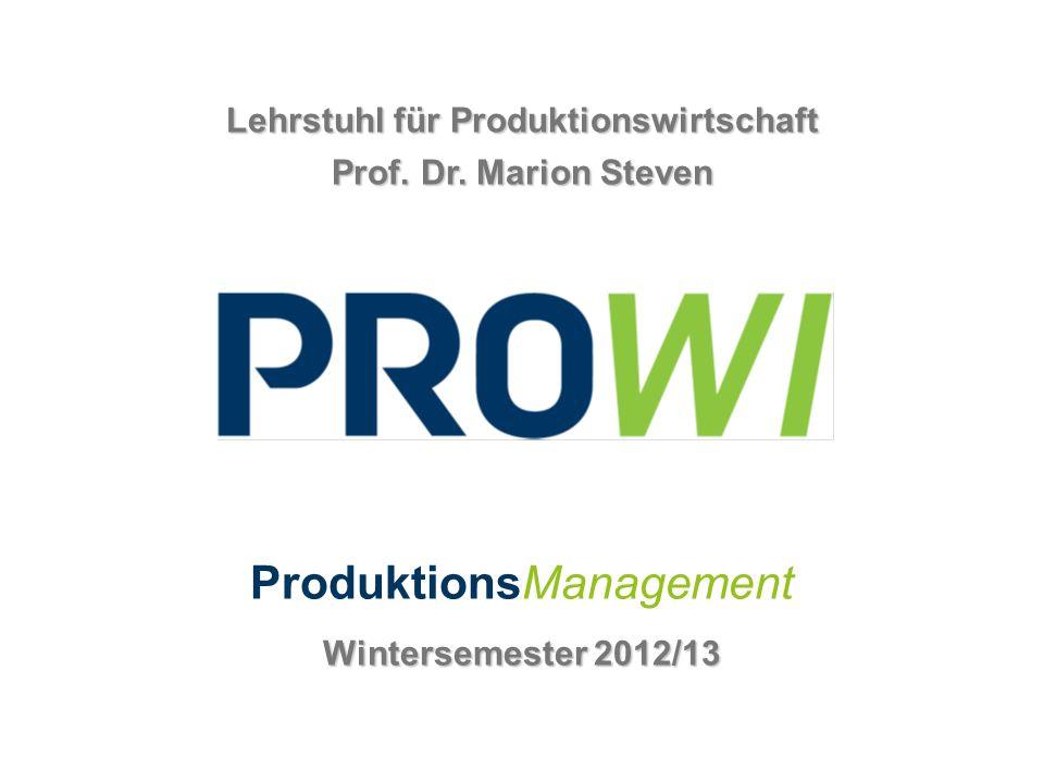 Lehrstuhl für Produktionswirtschaft Prof.Dr.
