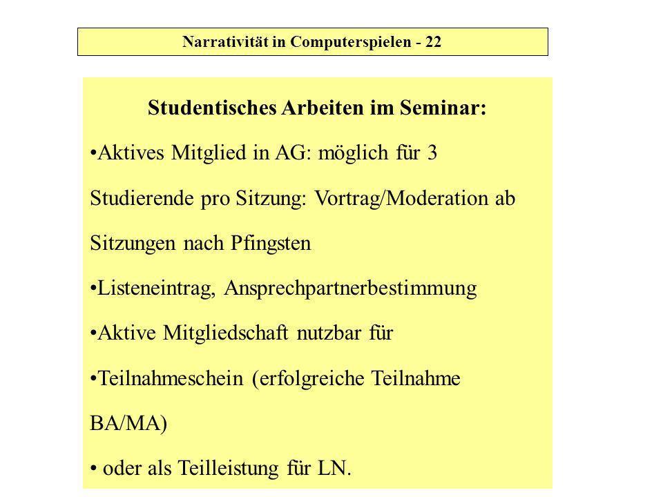 Studentisches Arbeiten im Seminar: Aktives Mitglied in AG: möglich für 3 Studierende pro Sitzung: Vortrag/Moderation ab Sitzungen nach Pfingsten Liste