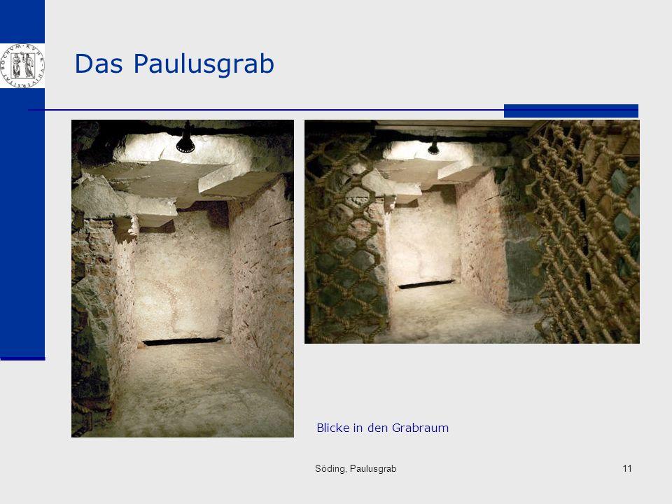 Söding, Paulusgrab11 Das Paulusgrab Blicke in den Grabraum
