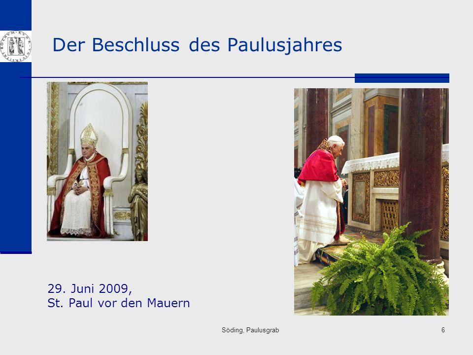 Söding, Paulusgrab6 Der Beschluss des Paulusjahres 29. Juni 2009, St. Paul vor den Mauern