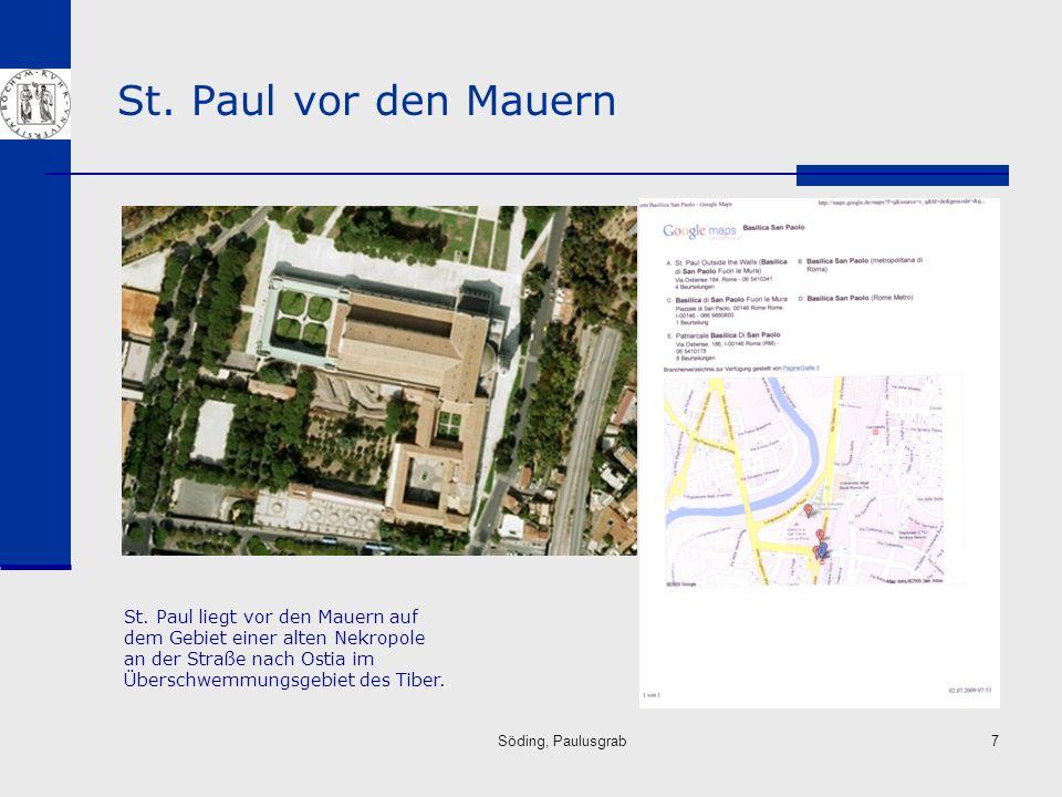 Söding, Paulusgrab8 Das Paulusgrab Blick auf die Apsis der konstantinischen Basilika und das Pflaster der römischen Straße.
