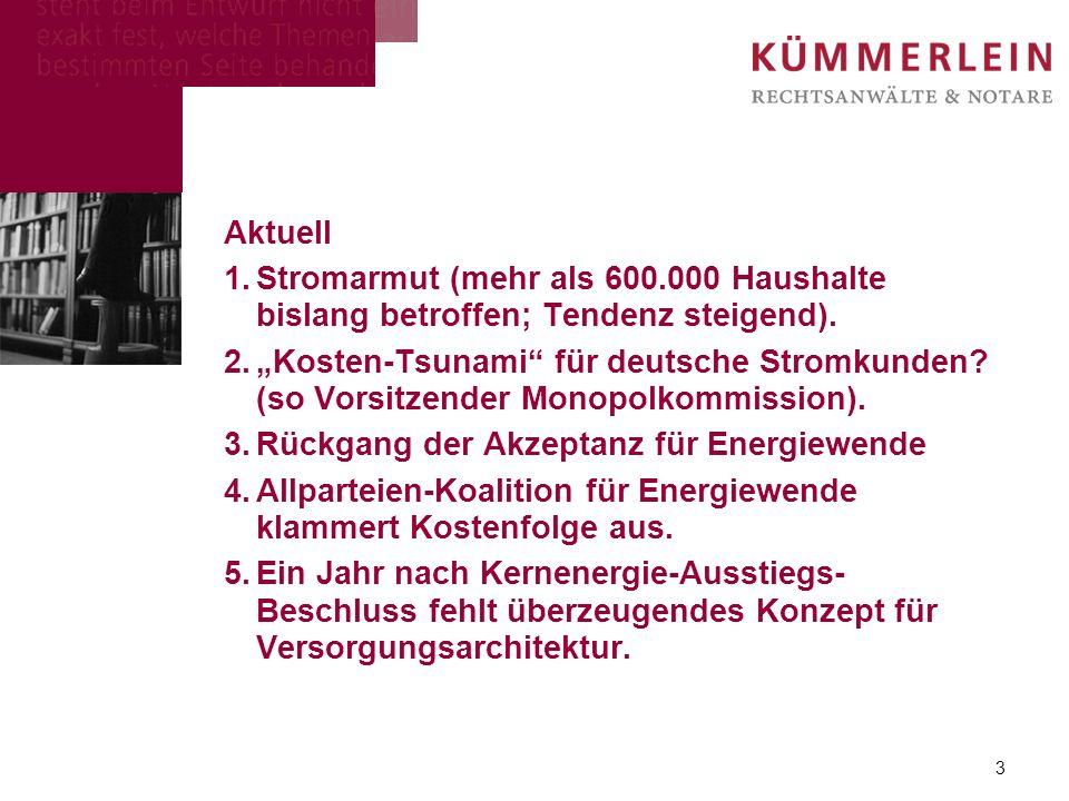 Aktuell 1.Stromarmut (mehr als 600.000 Haushalte bislang betroffen; Tendenz steigend). 2.Kosten-Tsunami für deutsche Stromkunden? (so Vorsitzender Mon