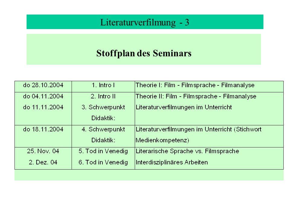 Literaturverfilmung - 3 Stoffplan des Seminars
