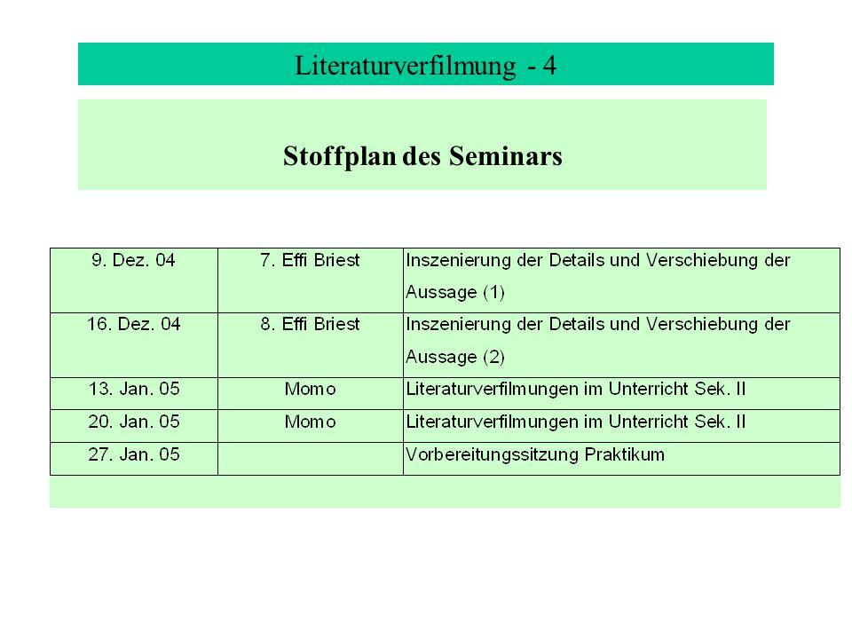 Literaturverfilmung - 4 Stoffplan des Seminars