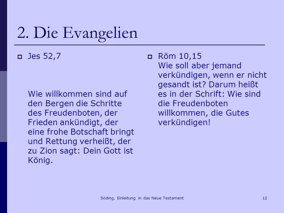 Söding, Einleitung in das Neue Testament13 2.