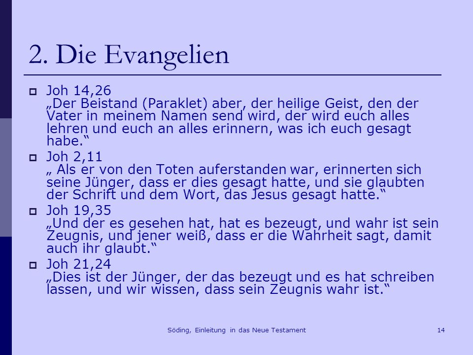 Söding, Einleitung in das Neue Testament15 2.