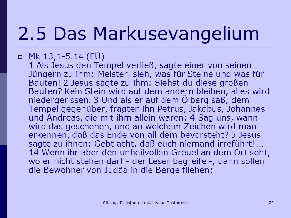 Söding, Einleitung in das Neue Testament30 2.5 Das Markusevangelium Mk 14,34ff.