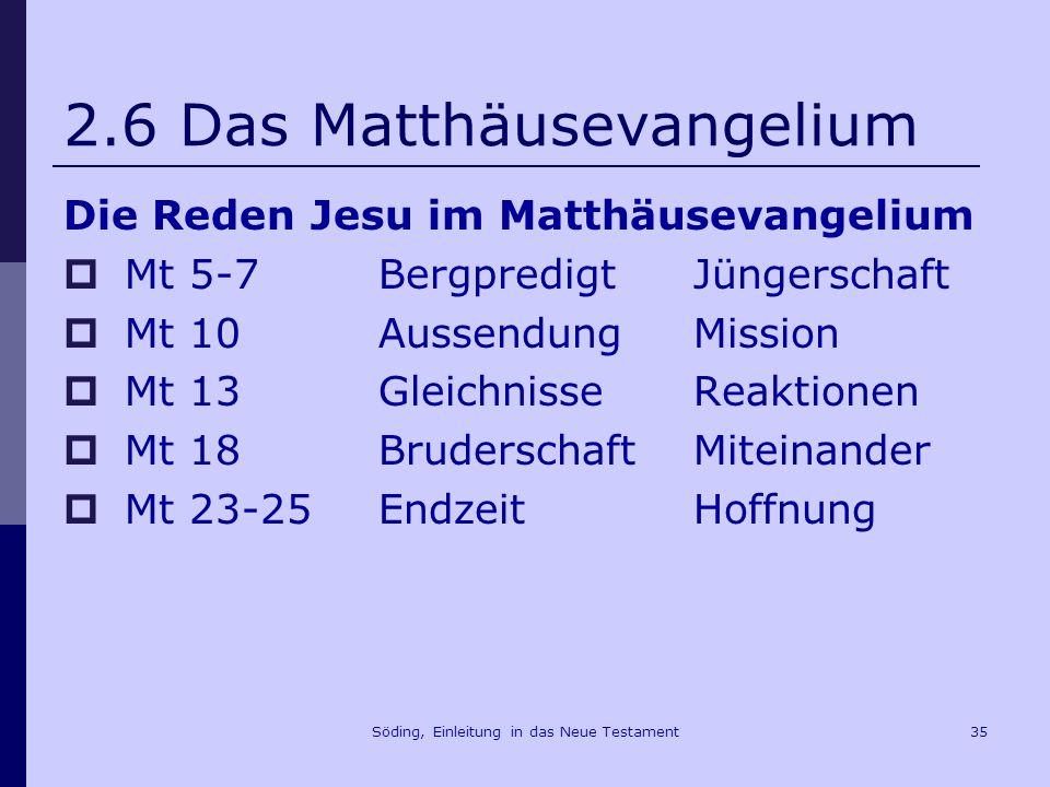 Söding, Einleitung in das Neue Testament36 2.6 Das Matthäusevangelium Mt 1,1 Buch der Geschichte Jesu Christi, des Sohnes Davids, des Sohnes Abrahams.