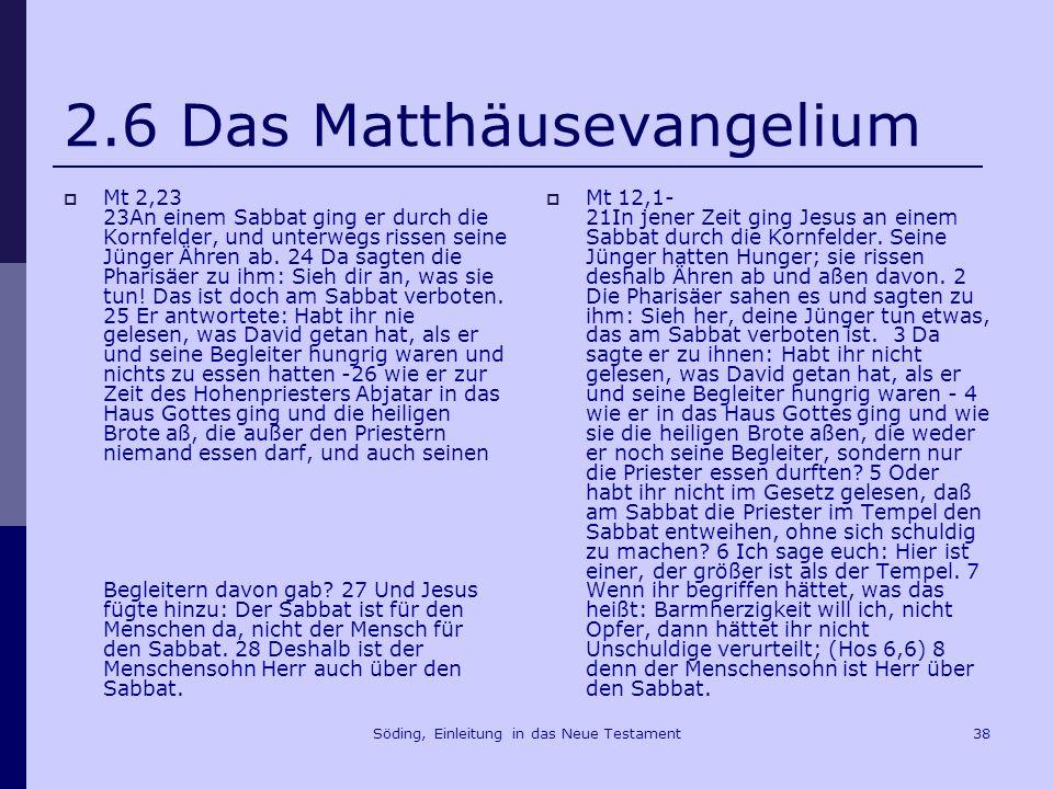 Söding, Einleitung in das Neue Testament39 2.8.
