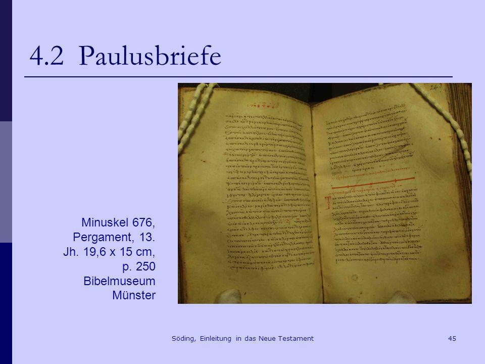 Söding, Einleitung in das Neue Testament46 4.3 Die Form der Briefe im NT superscripto adsprictio salutatio Die Apostel und die Ältesten, die Brüder, den Brüdern in Antiochia, in Syrien und Zilizien aus den Heiden, seid gegrüßt.