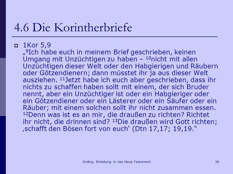 Söding, Einleitung in das Neue Testament57 4.6 Die Korintherbriefe