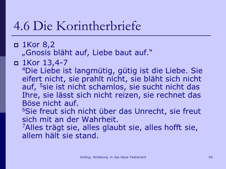 Söding, Einleitung in das Neue Testament70 4.7 Der Epheserbrief An die Epheser An die Laodozeer (Marcion]
