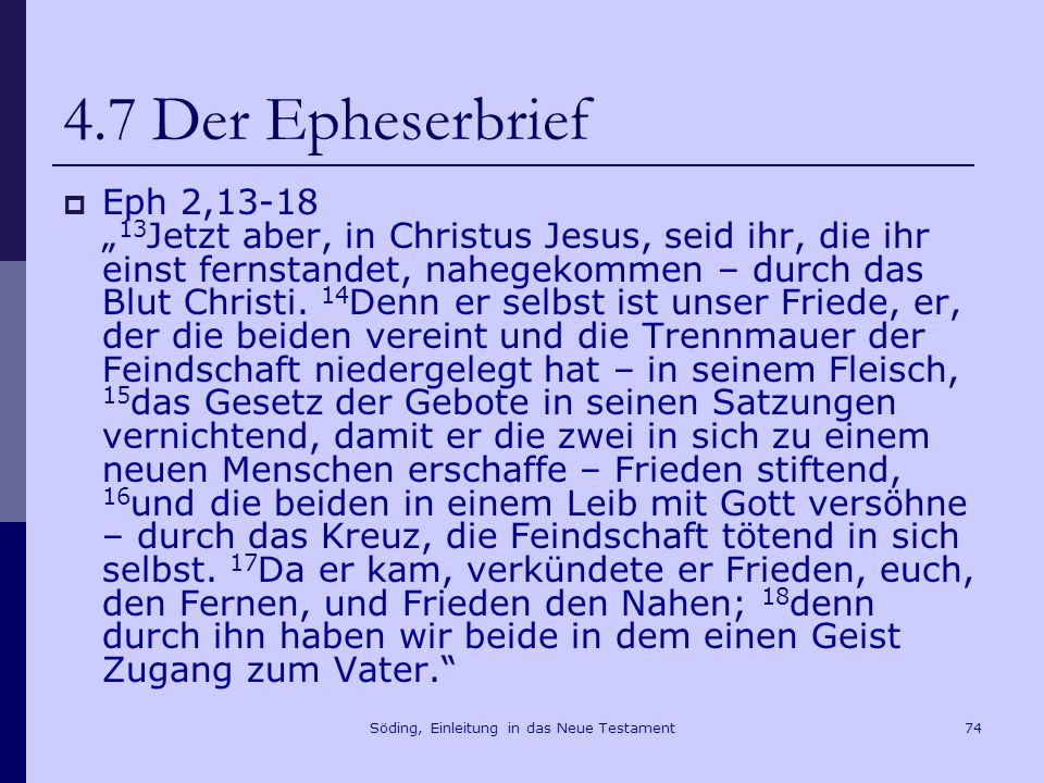 Söding, Einleitung in das Neue Testament75 4.7 Der Epheserbrief Eph 4,15f.