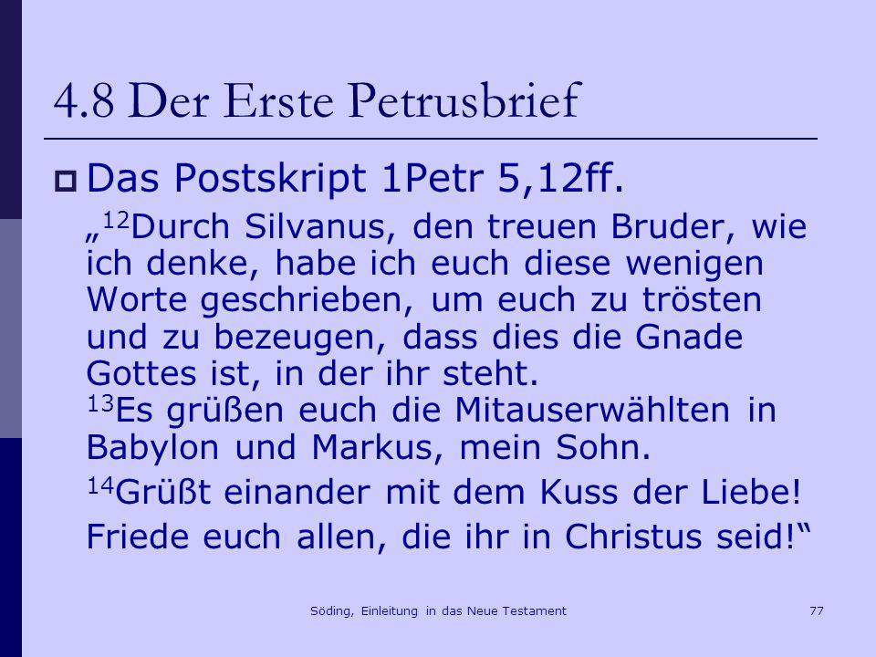 Söding, Einleitung in das Neue Testament78 4.8 Der Erste Petrusbrief