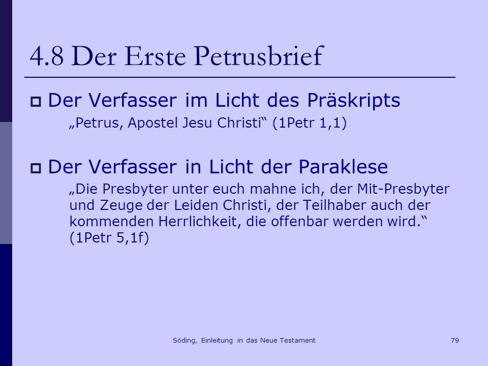 Söding, Einleitung in das Neue Testament80 4.8 Der Erste Petrusbrief Die Situation der Gemeinde 1Petr 4,14 Wenn ihr im Namen Christi geschmäht werdet, seid ihr selig.