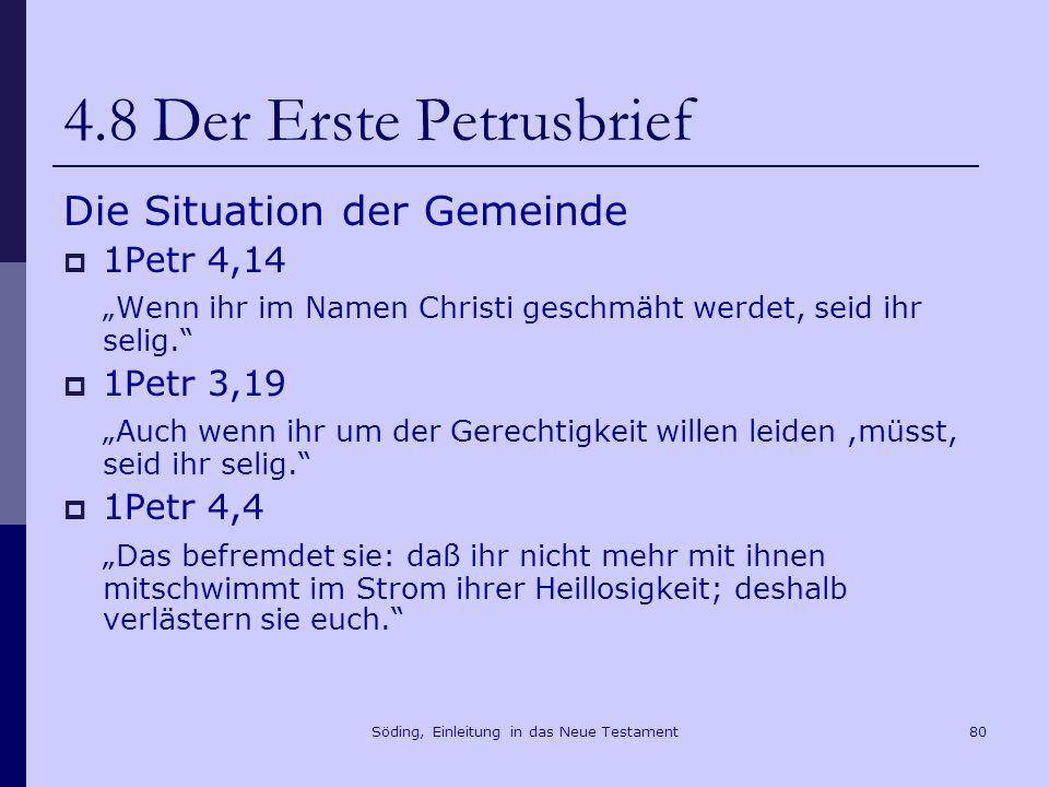 Söding, Einleitung in das Neue Testament81 4.8 Der Erste Petrusbrief Die Berufung der Christen 1Petr 2,12 Führt unter den Heiden einen guten Lebenswandel, damit das, weshalb sie euch schmähen, als ob ihr Böses tätet, durch gute Werke widerlegt wird, so dass sie Gott preisen werden, wenn der Tag der Heimsuchung kommt.