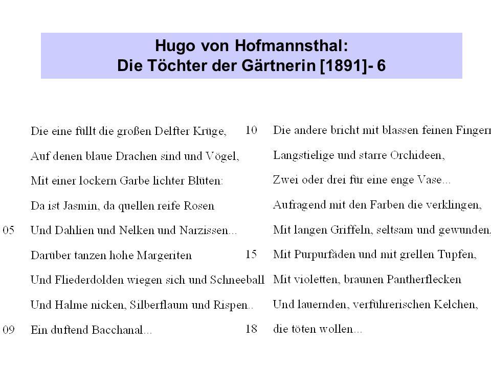 Hugo von Hofmannsthal: Die Töchter der Gärtnerin [1891]- 6