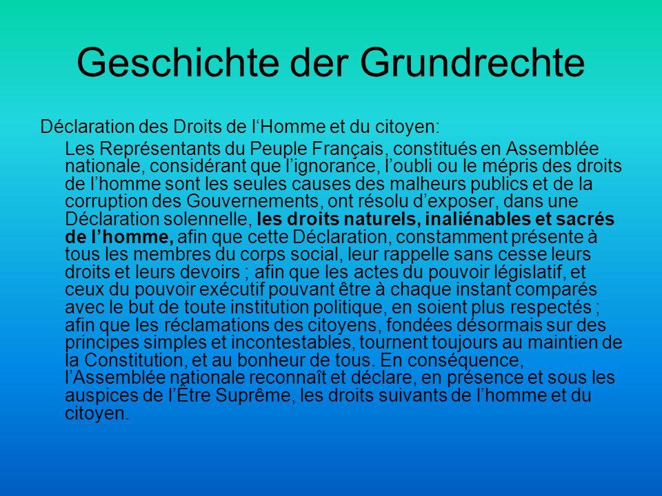 Geschichte der Grundrechte Déclaration des Droits de lHomme et du citoyen: Les Représentants du Peuple Français, constitués en Assemblée nationale, co