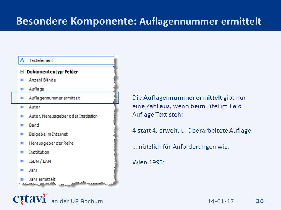 Besondere Komponente: Auflagennummer ermittelt 20 Die Auflagennummer ermittelt gibt nur eine Zahl aus, wenn beim Titel im Feld Auflage Text steh: 4 st