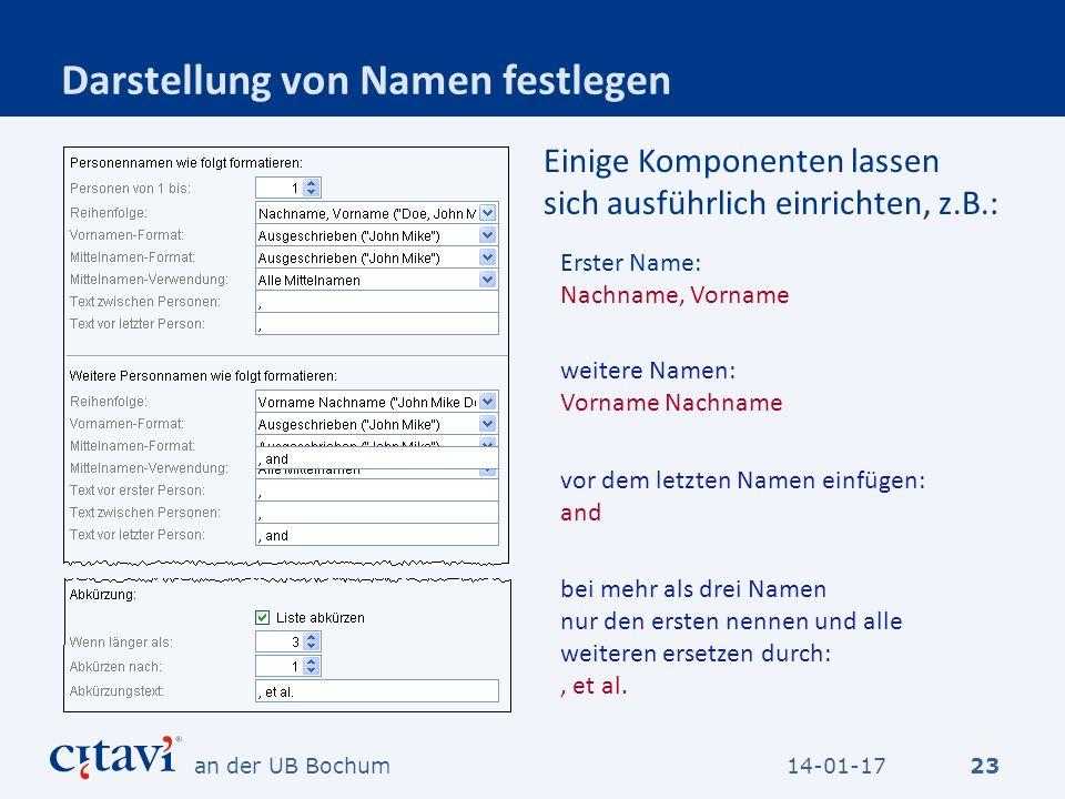 Darstellung von Namen festlegen Erster Name: Nachname, Vorname weitere Namen: Vorname Nachname vor dem letzten Namen einfügen: and bei mehr als drei N