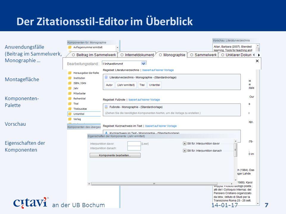 Der Zitationsstil-Editor im Überblick 7 Komponenten- Palette Vorschau Anwendungsfälle (Beitrag im Sammelwerk, Monographie … Montagefläche Eigenschafte