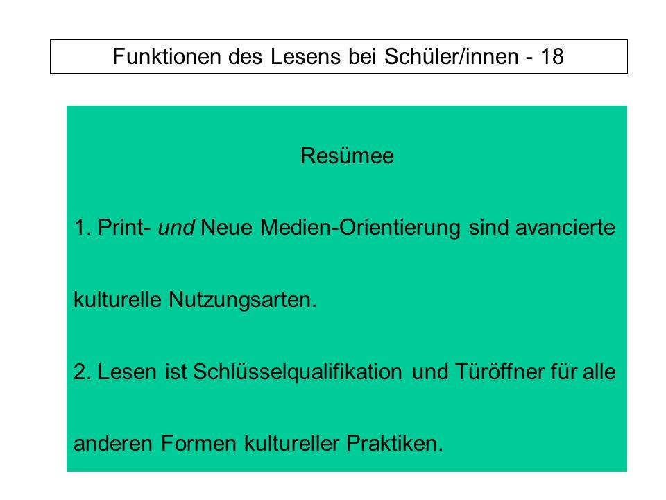Funktionen des Lesens bei Schüler/innen - 18 Resümee 1.