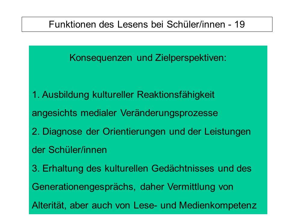 Funktionen des Lesens bei Schüler/innen - 19 Konsequenzen und Zielperspektiven: 1.