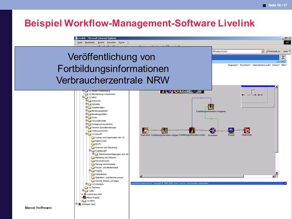 Seite 10 / 17 Informatik & Gesellschaft Marcel Hoffmann 25.04.2002 Beispiel Workflow-Management-Software Livelink Veröffentlichung von Fortbildungsinf