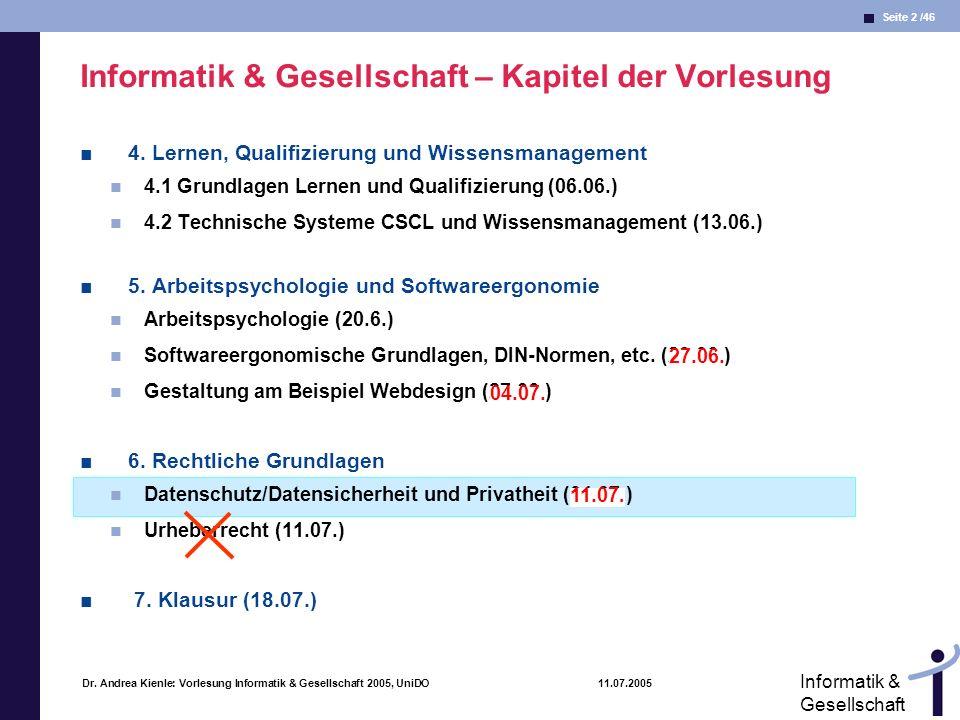 Seite 43 /46 Informatik & Gesellschaft Dr.
