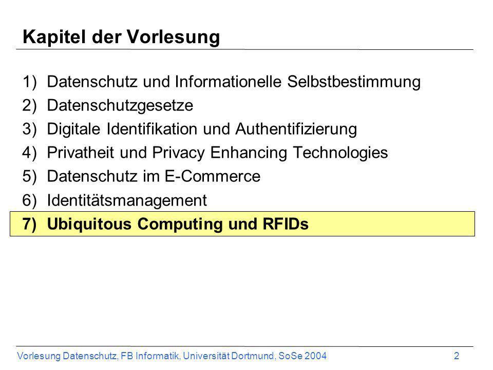 Vorlesung Datenschutz, FB Informatik, Universität Dortmund, SoSe 2004 23 RFID Anwendung - Smart Grocery Store Jedes Produkt im Supermarkt hat schon einen Barcode Warum nicht RFID Tags nutzen.