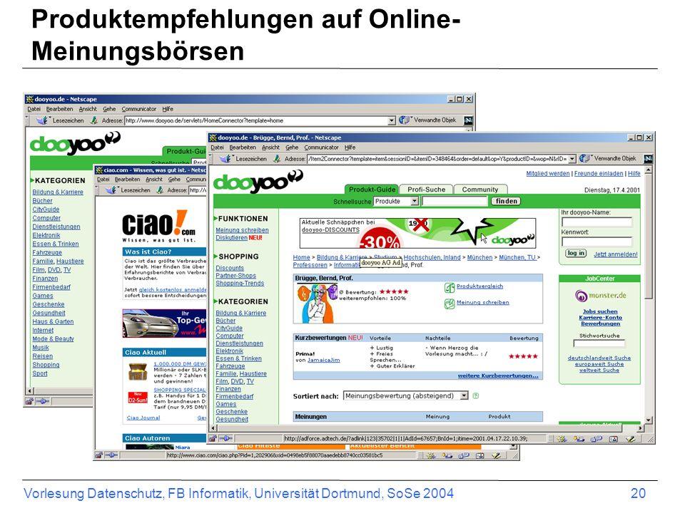 Vorlesung Datenschutz, FB Informatik, Universität Dortmund, SoSe 2004 21 Dooyoo - Reputationsindikatoren