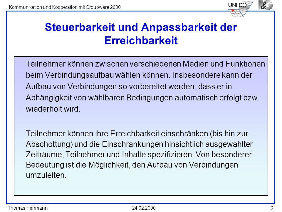 Thomas Herrmann Kommunikation und Kooperation mit Groupware 2000 24.02.2000 23 Negotiation screen