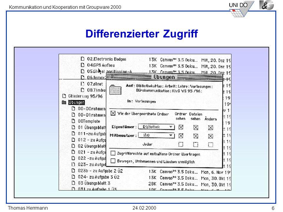 Thomas Herrmann Kommunikation und Kooperation mit Groupware 2000 24.02.2000 7 Steuerbarkeit vs.