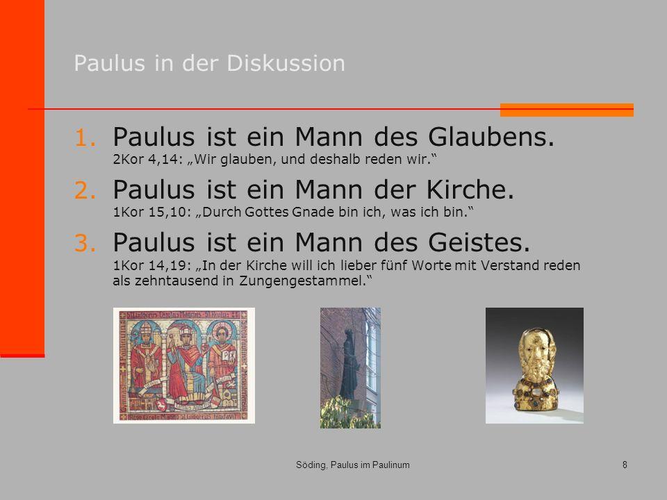 Söding, Paulus im Paulinum8 Paulus in der Diskussion 1.