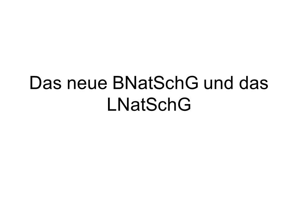 Das neue BNatSchG und das LNatSchG