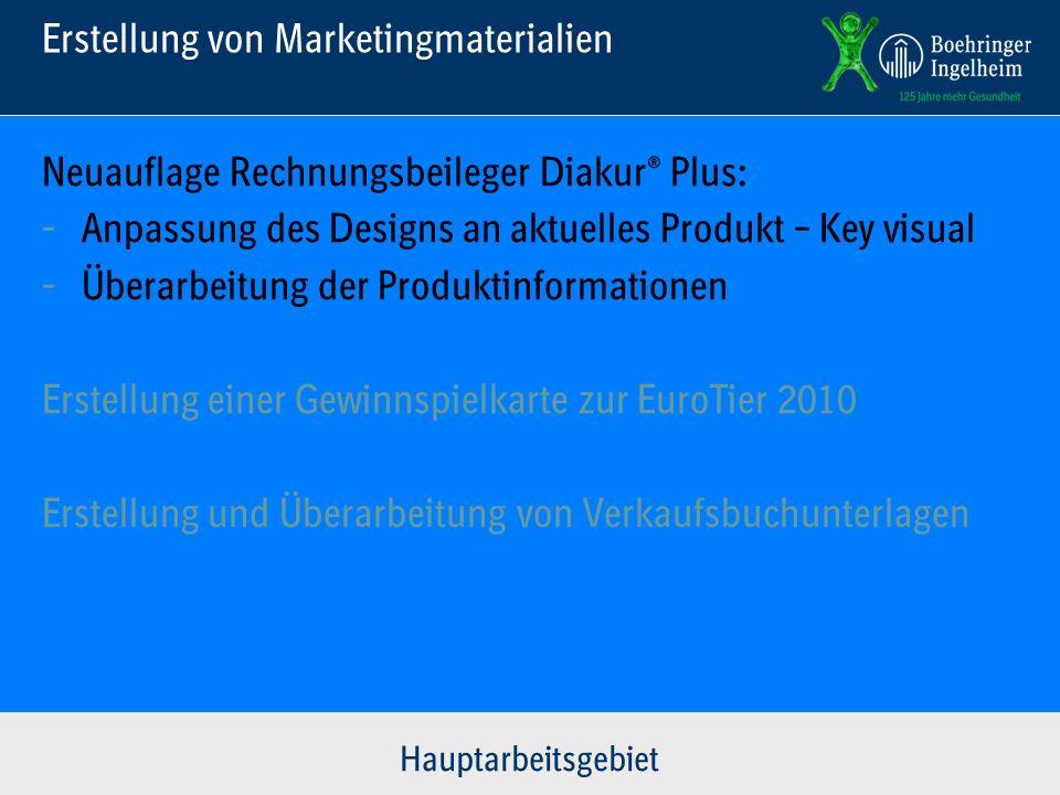 Erstellung von Marketingmaterialien Neuauflage Rechnungsbeileger Diakur® Plus: - Anpassung des Designs an aktuelles Produkt – Key visual - Überarbeitu