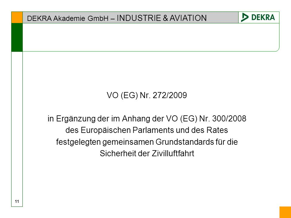DEKRA Akademie GmbH – INDUSTRIE & AVIATION 11 VO (EG) Nr.