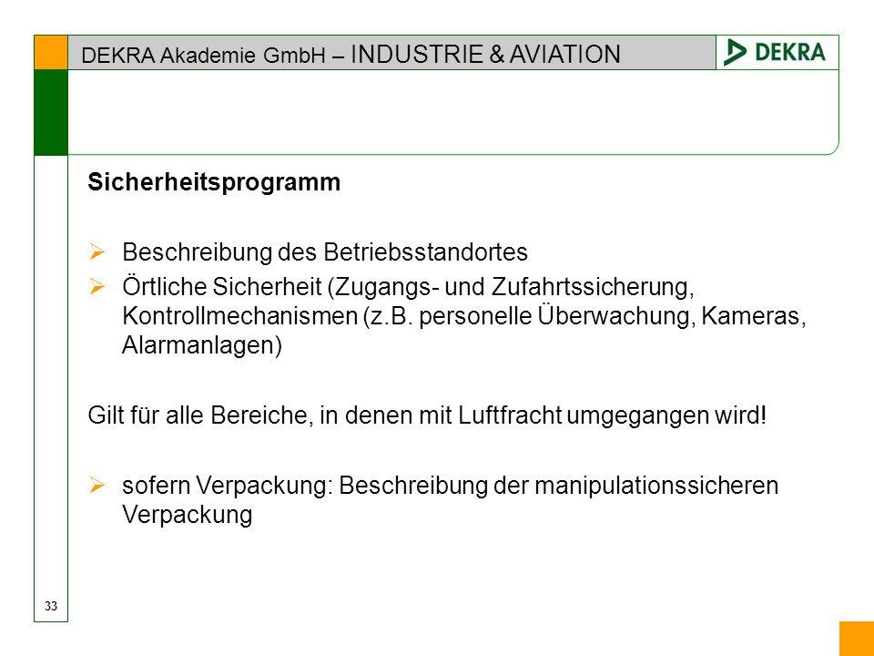 DEKRA Akademie GmbH – INDUSTRIE & AVIATION Sicherheitsprogramm Beschreibung des Betriebsstandortes Örtliche Sicherheit (Zugangs- und Zufahrtssicherung