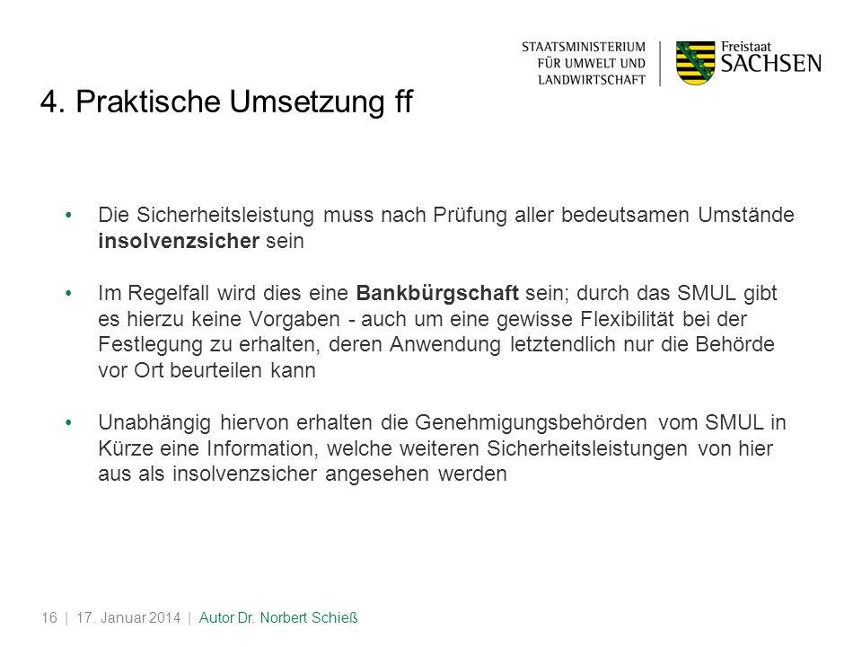 | 17.Januar 2014 | Autor Dr. Norbert Schieß16 4.