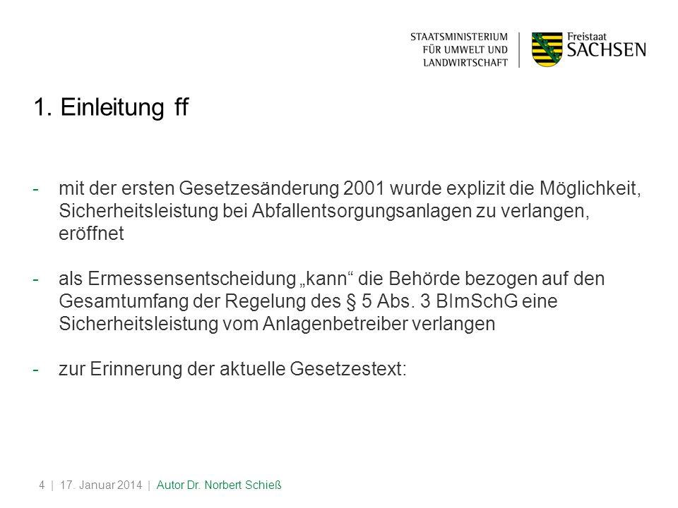 | 17.Januar 2014 | Autor Dr. Norbert Schieß4 1.