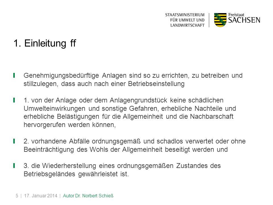 | 17.Januar 2014 | Autor Dr. Norbert Schieß5 1.