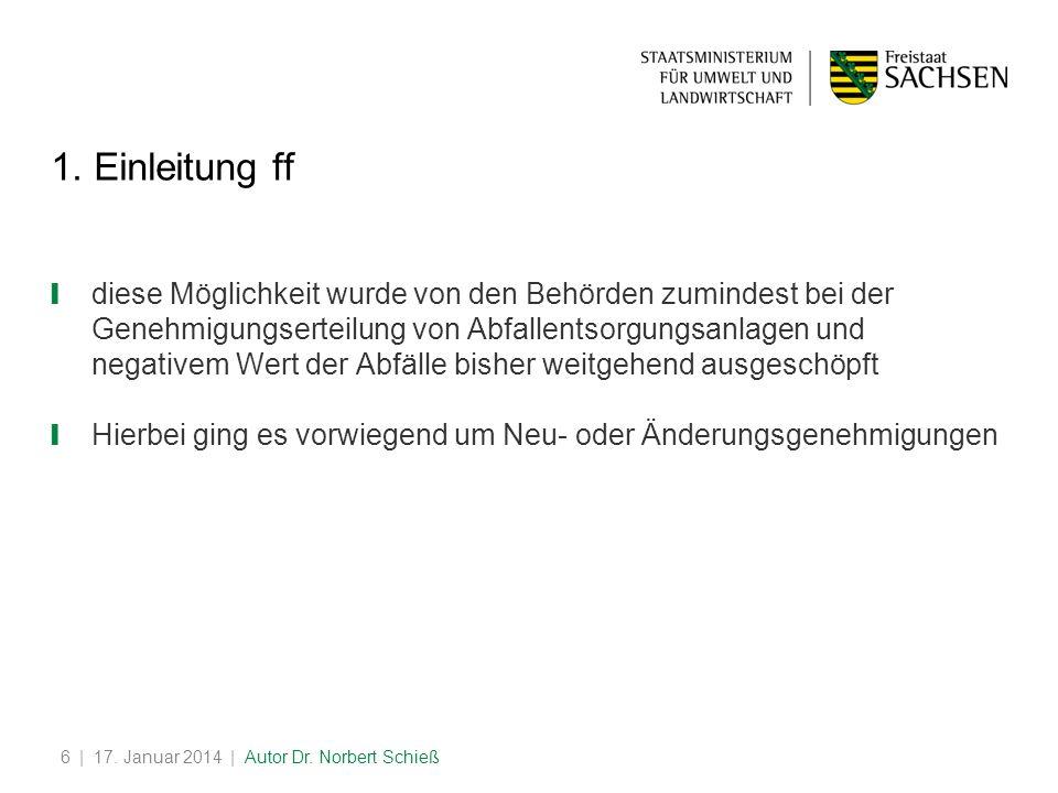 | 17.Januar 2014 | Autor Dr. Norbert Schieß6 1.