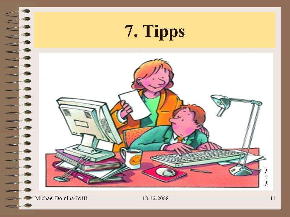 Michael Domina 7d III18.12.200811 7. Tipps Quelle: c2web