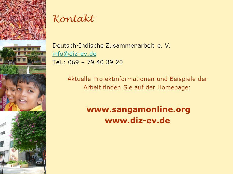 Kontakt Deutsch-Indische Zusammenarbeit e. V. info@diz-ev.de Tel.: 069 – 79 40 39 20 Aktuelle Projektinformationen und Beispiele der Arbeit finden Sie