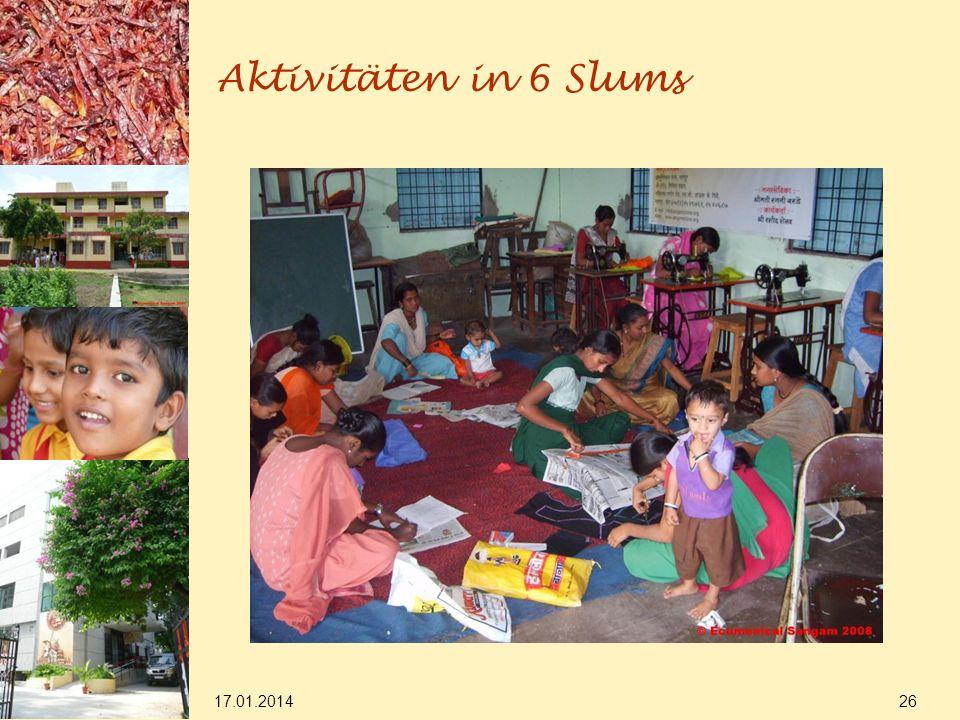 17.01.2014 26 Aktivitäten in 6 Slums